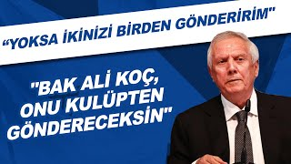 Aziz Yıldırım, Ali Koç'a seslendi: \