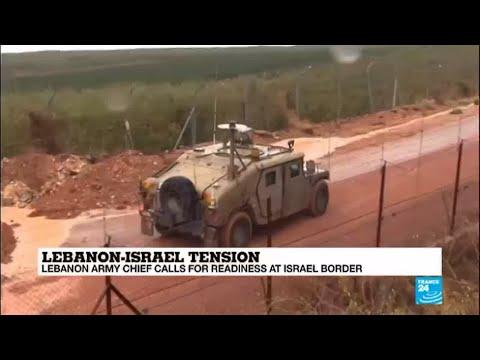 Lebanon-Israel: Lebanon army chief calls for readiness at Israel border