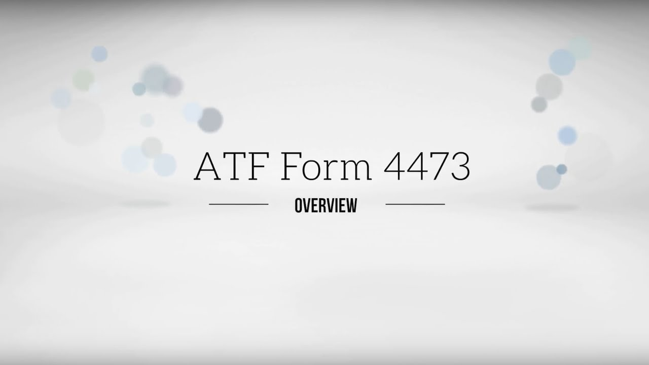 form 4473 explained  FFL Tutorial - ATF Form 7 Compliance