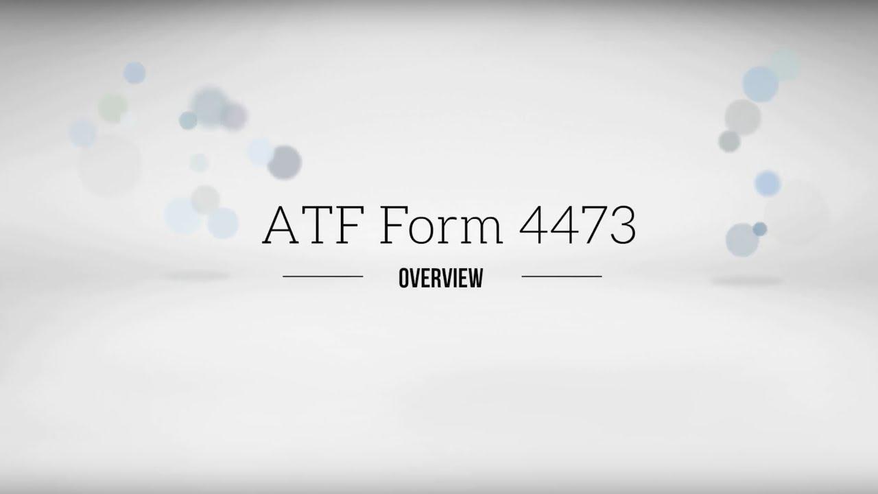 Ffl Tutorial Atf Form 4473 Compliance Youtube