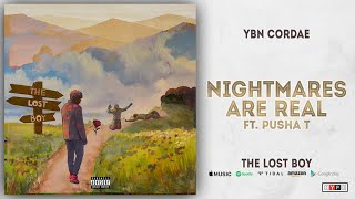 YBN Cordae - Nightmares Are Real Ft. Pusha T (The Lost Boy)