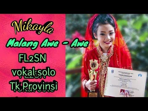 Mikayla - Malang Awe Awe