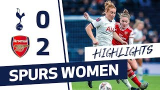 HIGHLIGHTS | SPURS WOMEN 0-2 ARSENAL