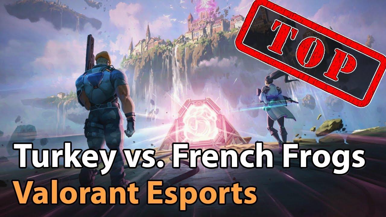 ► Valorant Esports - Team Turkey vs. French Frogs - Clutch Battles