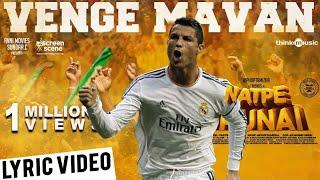 VengaMavan - Natpe Thunai | Ft: Ronaldo |