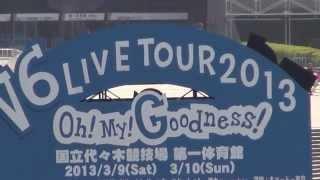 Oh! My! Goodness V6 LIVE TOUR 2013  HARAJUKU です。