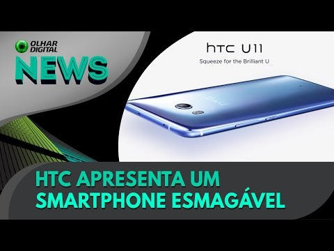 Conheça o peculiar HTC U11 | OD News 16/05/2017