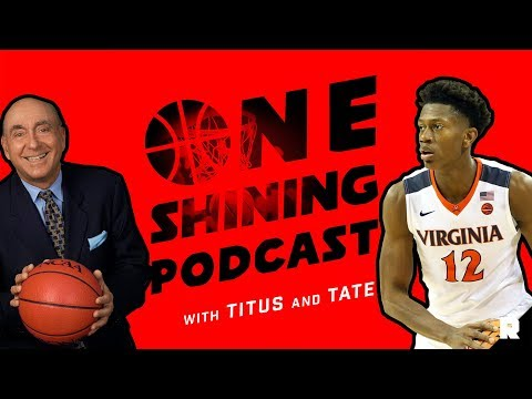 2018 Bracket Breakdown: Kemba Candidates and De'Andre Hunter's Absence | (Ep. 33)