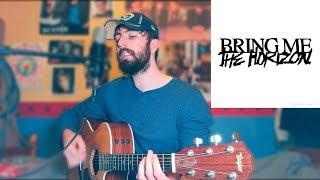 Bring Me The Horizon - medicine - Cover Video