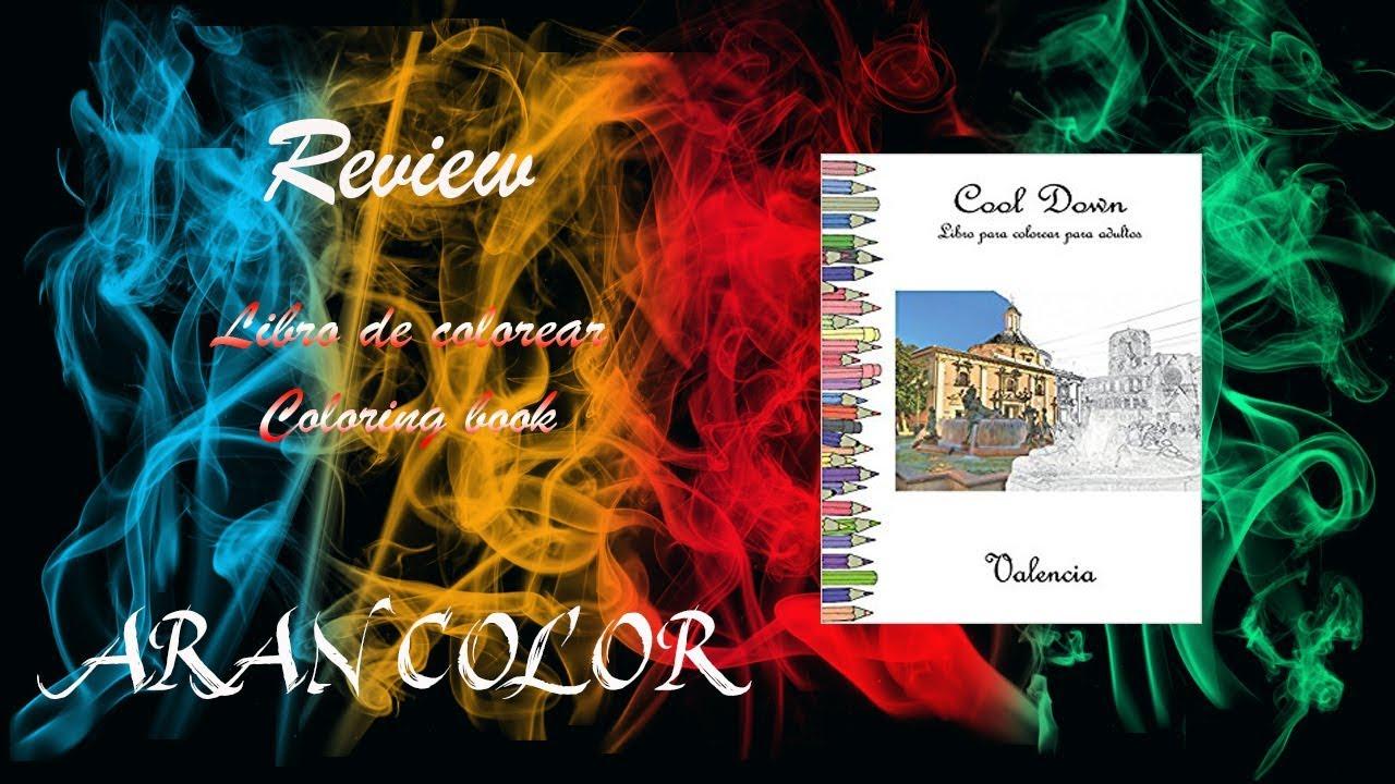 review libro colorear valencia editorial cool down - YouTube
