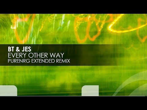 BT & JES - Every Other Way (PureNRG Extended Remix)