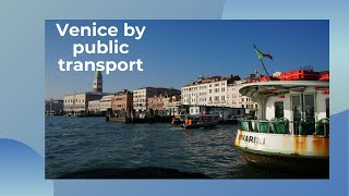 Venice by public transport
