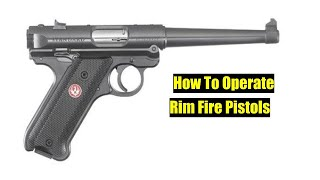 How To Work a Rim fire Pistol