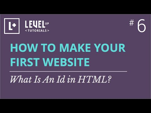 #6 - What Is An Id In HTML