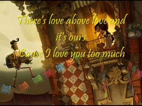 The Book Of Life I Love You Too Much