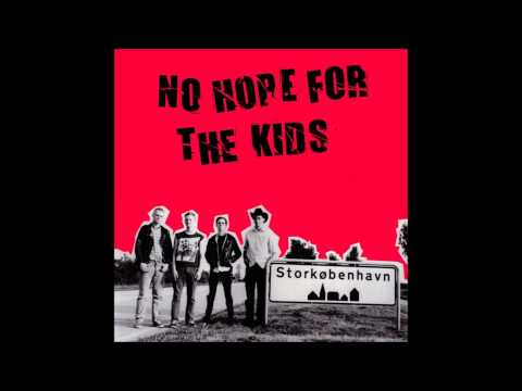 No Hope For The Kids - No hope For The Kids LP (Full Album)