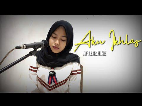 aku-ikhlas---aftershine-feat.-damara-de-||-cover-by-amel