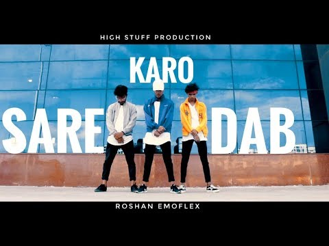 Sare Karo Dab - Official Music Video || Raftaar | Sonu Kakkar | Muhfaad dance video ROSHAN EMOFLEX