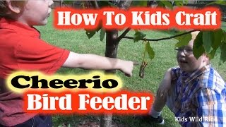 How To Make A Bird Feeder With Cheerios: Diy Kids Activity - Craft For Children