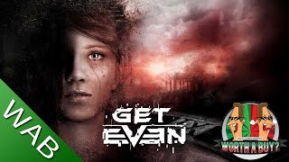 Get Even (PC) - Worthabuy?
