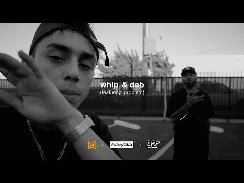 OHNO - Whip & Dab ft Problem (Dir + Prod. By Ninedy2)
