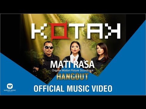 KOTAK - Mati Rasa (Official Music Video from OST Hangout)