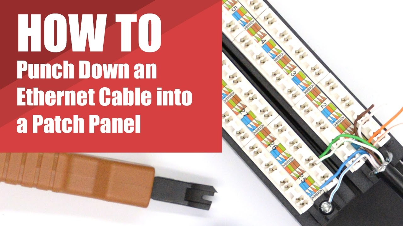 how to punch down an ethernet cable into a patch panel rj45 punch down panel wiring [ 1280 x 720 Pixel ]