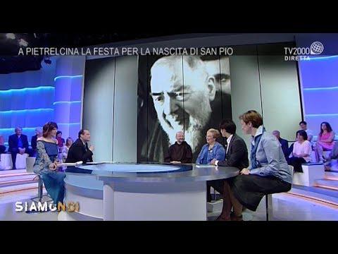 Siamo Noi - Padre Pio: viaggio a 360 gradi nella vita del santo di Pietrelcina