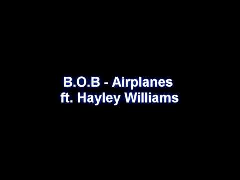 Airplanes by bob ft hayley williams mp3 download.