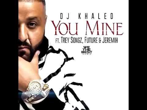 DJ Khaled - You Mine ft Future Trey Songz Jeremih (Audio)