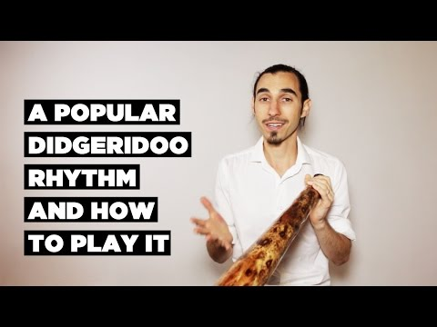 A Popular Didgeridoo Rhythm and How To Play It