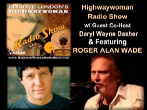 Highwaywoman Radio Show_ Roger Alan Wade Interview 2012 -Southbound Train