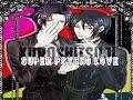 HBD ll Kuroshitsuji - Super Pyscho Love - Collab AMV