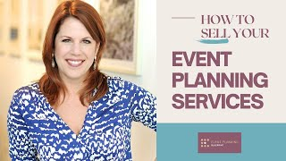 How To Sell Your Event Planning Services