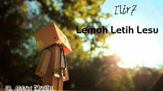 Download Mp3 Lagu Ilir7 . Lemah Letih Lesu.   Cover