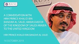 A Conversation with HRH Prince Khalid bin Bandar Al Saud