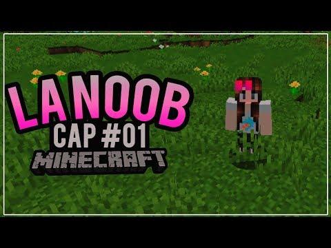 La noob ah vuelto, ¡¡TODO CAMBIO!! ¿QUÉ PASO? | Minecraft #01