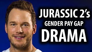 Jurassic World 2 & Chris Pratt Face Backlash Over Gender Pay Gap