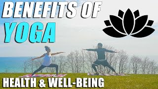 Benefits of Yoga Practice for Health, Wellness, Meditation, Well-Being