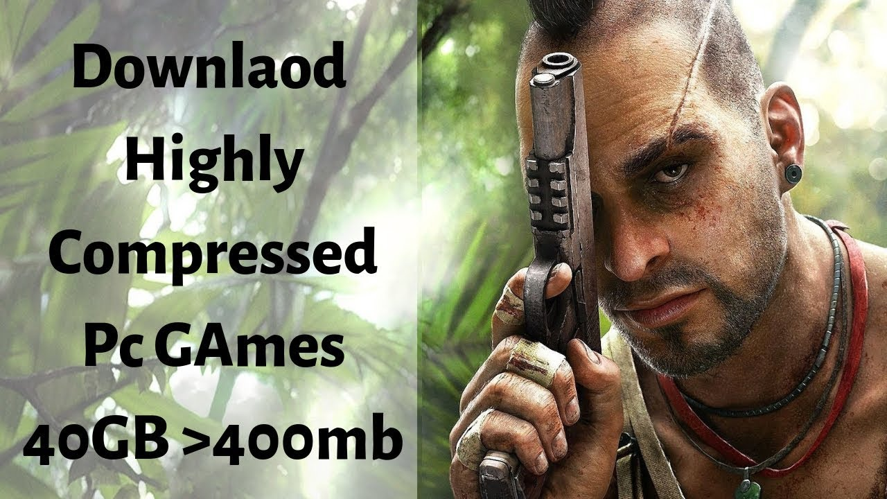 How to Download Highly Compressed Pc Games for FREE ...