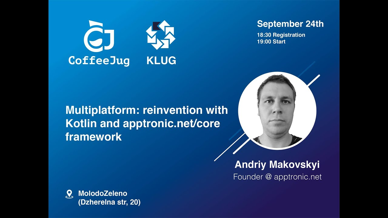 Multiplatform: reinvention with Kotlin and apptronic.net/core framework (PART 1) by Andriy Makovskyi