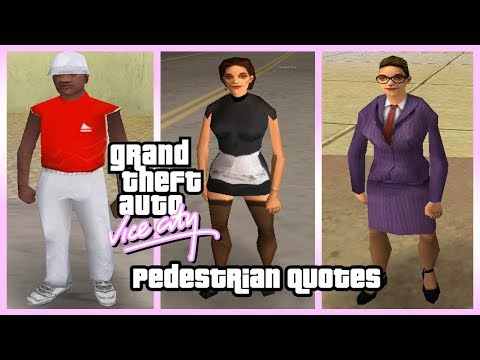 GTA Vice City Pedestrian Quotes : Black Rapper Guy, Bartender Woman & White Business Girl.