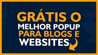 Grátis Melhor Popup para Blog e Sites - Criando Popup Grátis