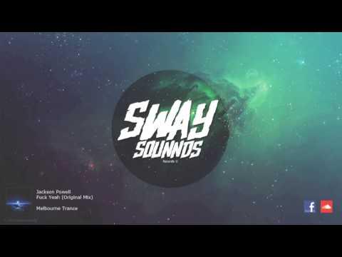 Jackson Powell - Fuck Yeah (Original Mix) [FREE DOWNLOAD]
