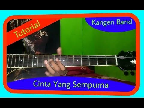 Belajar Melodi Gitar Kangen Band Cinta Yang Sempurna