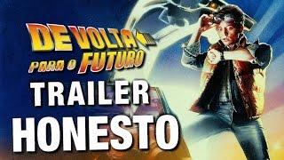 Trailer Honesto - De Volta Para o Futuro - Legendado