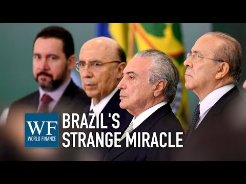 Brazilian capital markets recover after government's economic U-turn   World Finance