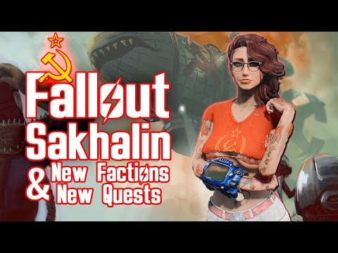 Fallout 4 Sakhalin - MOST SOVIET MOD EVER! - Sakhalin Island, New Quests, Factions & Monsters