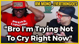 'I'm Trying Not to Cry Right Now' | RM 'EVERTHINGOES' - MONO REACTION