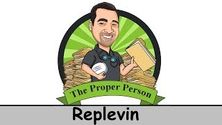 Legal Nuts And Bolts: Replevin